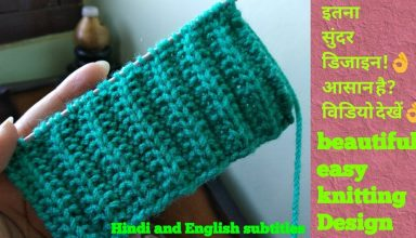 Easy/ beautiful knitting patterns/ border knitting design for all in Hindi (English subtitles). - image 1551965891_maxresdefault-384x220 on https://knitting-crocheting-yarn.com