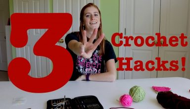 3 Crochet Hacks! - image 1552060728_maxresdefault-384x220 on https://knitting-crocheting-yarn.com