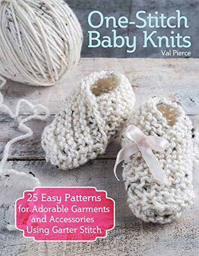 One-Stitch Baby Knits: 25 Easy Patterns for Adorable Garments and Accessories Using Garter Stitch - image 51SpR3-YQtL on https://knitting-crocheting-yarn.com