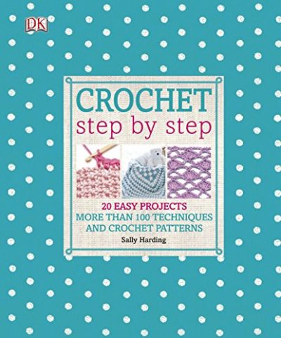 Crochet Step by Step: 20 Easy Projects. More than 100 Techniques and Crochet Patterns - image 51aATaxqMvL-400x482 on https://knitting-crocheting-yarn.com