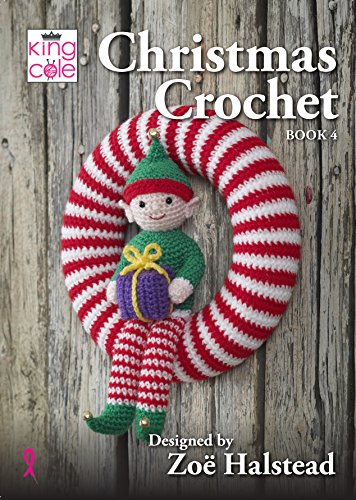 King Cole Christmas Crochet Book 4 by Zoe Halstead - image 6110iAloFNL on https://knitting-crocheting-yarn.com