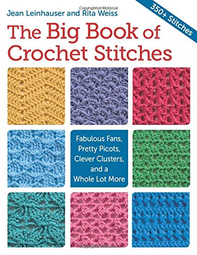 The Big Book of Crochet Stitches - image 61T7EhthnVL on https://knitting-crocheting-yarn.com