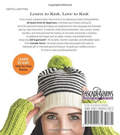 60 Quick Knits for Beginners:'Easy Projects for New Knitters in 220 Superwash® from Cascade Yarns®'(60 Quick Knits Collection) - image 51fxhGUIu2L-400x452 on https://knitting-crocheting-yarn.com