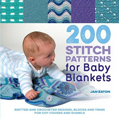 200 Stitch Patterns for Baby Blankets - image 61VrkuUrRbL-400x400 on https://knitting-crocheting-yarn.com