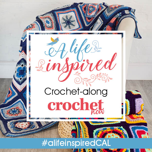 Join the new Crochet Now A Life Inspired crochet-along! - image CAL-PIN-600px-x-600px-v1 on https://knitting-crocheting-yarn.com