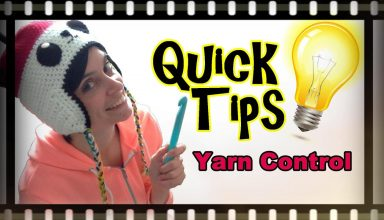 Crochet Yarn Control Tips & Tricks! - image 1556742777_maxresdefault-384x220 on https://knitting-crocheting-yarn.com