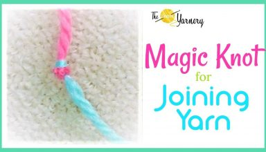 Magic Knot for Joining Yarn - image 1557088562_maxresdefault-384x220 on https://knitting-crocheting-yarn.com