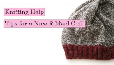 Knitting Help - Tips for a Nice Ribbed Cuff - image 1558645566_maxresdefault-384x220 on https://knitting-crocheting-yarn.com