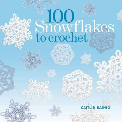 100 Snowflakes to Crochet: Make Your Own Snowdrift: To Give or For Keeps - image 51+iy2N8SuL-400x401 on https://knitting-crocheting-yarn.com