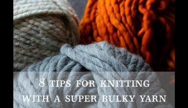 8 Tips for Knitting with a Super Bulky Yarn - image 1561758927_maxresdefault-384x220 on https://knitting-crocheting-yarn.com