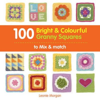 100 Bright & Colourful Granny Squares to Mix & Match - image 51z1M+0HaRL-400x400 on https://knitting-crocheting-yarn.com