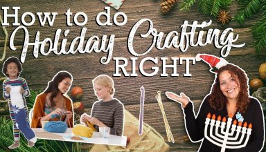 6 Tips for Holiday Knitting and Crocheting! - image 1564180165_maxresdefault-384x220 on https://knitting-crocheting-yarn.com